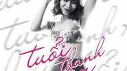 Lưu Hương Giang khoe eo thon trong MV nhạc phim Tuổi Thanh Xuân