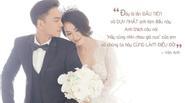 Những chia sẻ tình yêu như ngôn tình của sao Việt