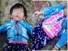 Giận vợ ngoại tình, chồng gửi tin nhắn tường thuật cảnh bóp chết con gái 3 tuổi rồi vứt xác trong núi