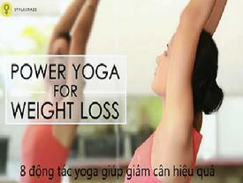 8 động tác yoga tại nhà hỗ trợ giảm cân hiệu quả