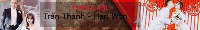 Đám cưới Trấn Thành - Hari Won