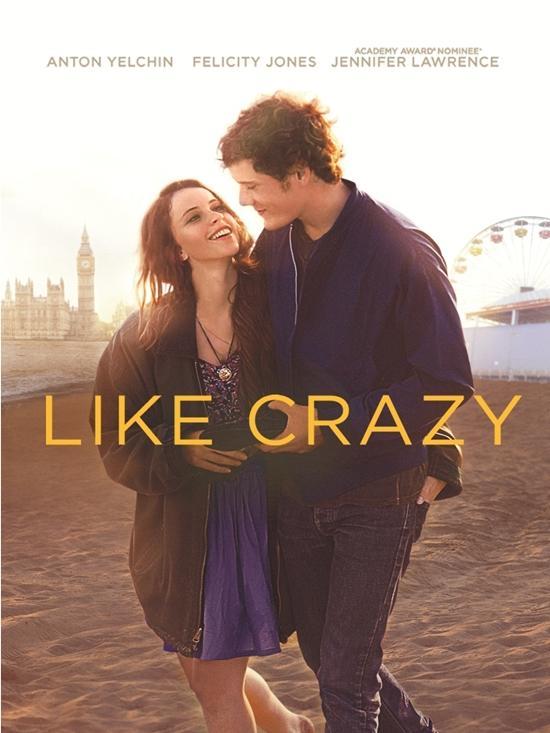 Like Crazy (Yêu dại khờ)