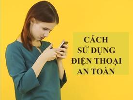 Sai lầm khi sử dụng điện thoại gây hại cơ thể