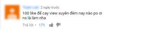 Những lời khen đã xưa rồi, giờ cày view mới là xu hướng comment hot nhất của các Vpop fan - Ảnh 11.
