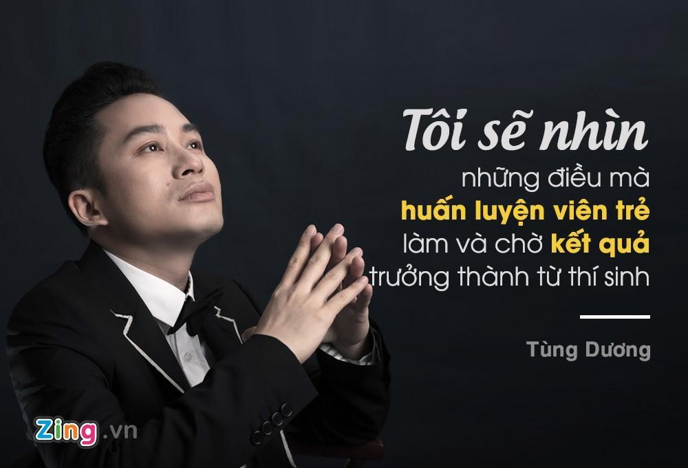 Tung Duong: 'Dung nghi co vai bai hit la lam duoc huan luyen vien' hinh anh 2