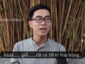 Trào lưu 'hỏi đáp nhanh': Giới trẻ 'mù tịt' về bánh chưng và các đời vua Hùng