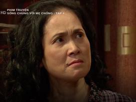 'Sống chung với mẹ chồng' tập 4: Mẹ chồng khó tính lên cơn đau tim vì bị chửi là 'đồ thất học'