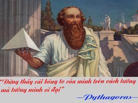 Pythagoras và những triết lý cuộc sống ít ai biết ngoài định lý mang tên ông