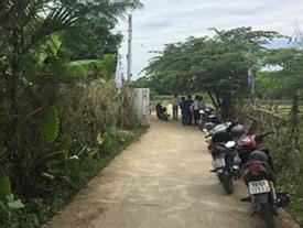 Mới nhất vụ con dâu xô ngã mẹ chồng tử vong ở Quảng Nam