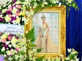 Lễ tang không có mặt cha mẹ của hoa hậu Thái Lan 19 tuổi