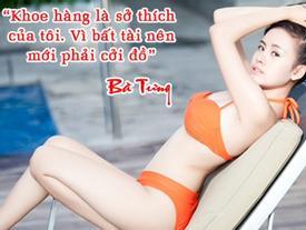 Tuyển tập những phát ngôn 'gây sốc' của hot girl Việt