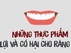 Nếu không muốn răng rụng, miệng hôi thì đừng có ăn những thực phẩm này