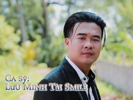 Tài Smile: 'Tôi từng bị người ta đánh khi đi diễn'