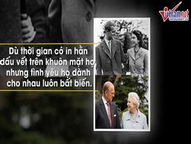 Thiên tình sử của Nữ hoàng Anh Elizabeth II: Tình đầu, duy nhất và vĩnh cửu