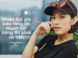 Trang Cherry 'Sống chung với mẹ chồng': 'Tôi từng được đề nghị ngủ rồi người ta sẽ cho tôi tiền'