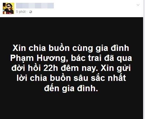 Bố hoa hậu Phạm Hương đã qua đời sau thời gian lâm trọng bệnh-1