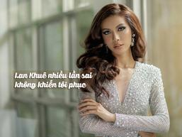 Minh Tú: 'Tôi không phục Lan Khuê bởi cô ấy sai rất nhiều lần'