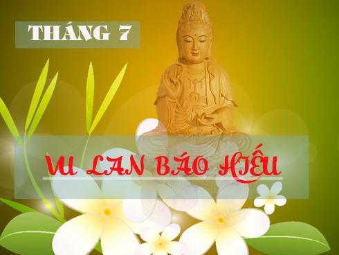 Tháng 7 mùa Vu Lan, nghe lời Phật dạy về chữ Hiếu