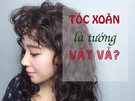 Dân gian quan niệm phụ nữ tóc xoăn là khổ, sự thực có phải vậy không?