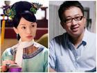 Vu Chính: 'biên kịch vàng' hay kẻ tội đồ của màn ảnh Hoa ngữ?
