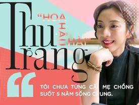 'Hoa hậu hài' Thu Trang lần đầu kể về mối duyên 'công chúa và chàng bụi đời' với Tiến Luật