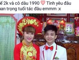 Thực hư đám cưới cô dâu sinh năm 1990, chú rể sinh năm 2000 xôn xao mạng xã hội