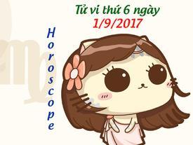 Tử vi thứ 6 ngày 1/9/2017 của 12 cung hoàng đạo