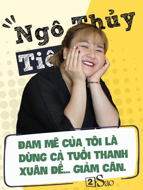 Hot girl trăm ký Ngô Thủy Tiên: Cả tuổi thanh xuân của tôi chỉ dùng để giảm cân-3