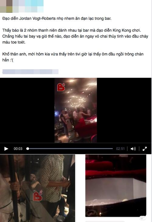 Đạo diễn phim Kong: Skull Island bị ném chai vào đầu trong cuộc hỗn chiến tại quán bar ở Việt Nam?-2