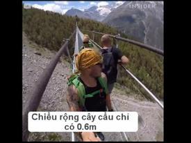 Nếu là người yếu tim, tốt nhất đừng đi trên cây cầu treo này!