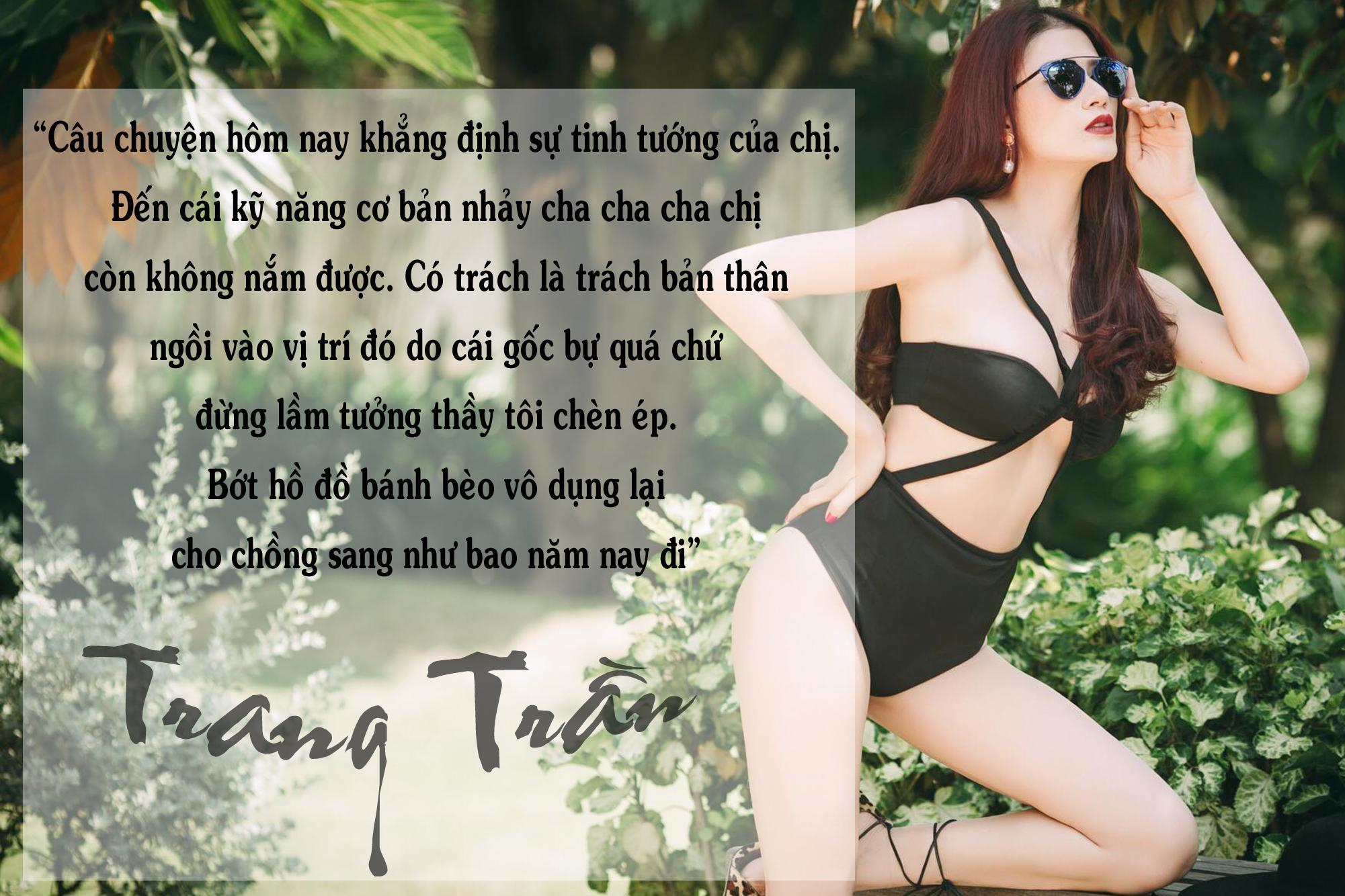 Những lần Trang Trần ngứa miệng khiến cả anti-fan lẫn sao Việt đều chỉ biết... câm nín-1