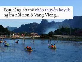 Nên đi Lào vào tháng mấy sẽ được tận hưởng mọi trải nghiệm thú vị?