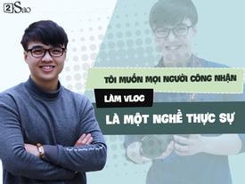 Được yêu nhất mạng xã hội, Vlogger Tun Phạm không ngại 'dao kéo' để sửa lại chiếc mũi không ưng ý
