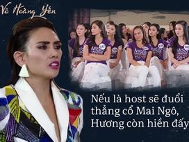 Võ Hoàng Yến: 'Nếu tôi là host sẽ đuổi thẳng cổ Mai Ngô'