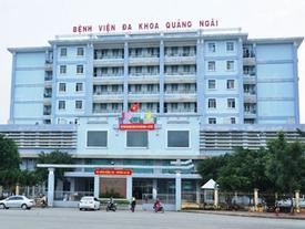 Thực hư Bệnh viện Quảng Ngãi đưa bệnh nhân còn sống vào nhà xác