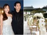 Hé lộ khung cảnh lễ cưới đẹp như mơ của Song Joong Ki - Song Hye Kyo