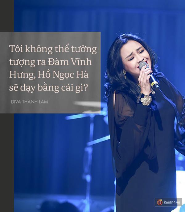 8 phát ngôn trong âm nhạc thẳng như ruột ngựa, chẳng ngại đụng chạm của Diva Thanh Lam-2