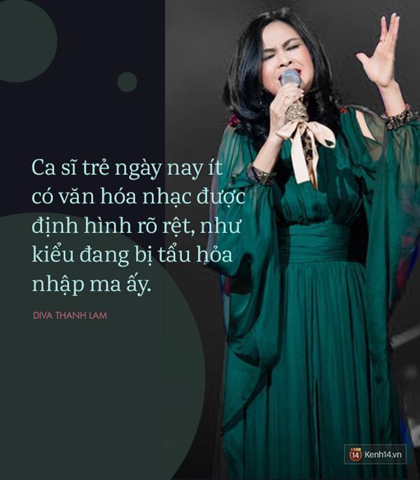 8 phát ngôn trong âm nhạc thẳng như ruột ngựa, chẳng ngại đụng chạm của Diva Thanh Lam-3