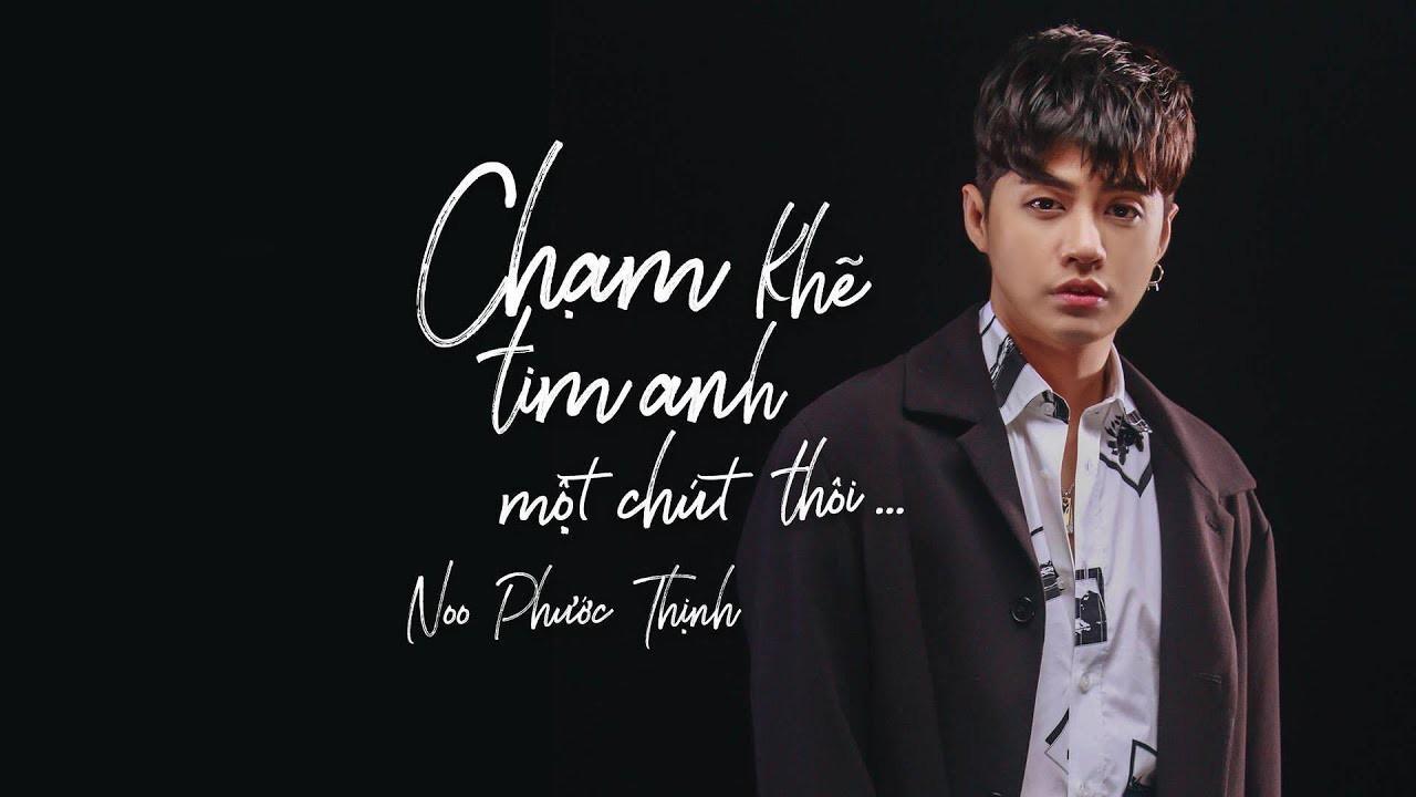 Noo Phước Thịnh giải thích lý do MV Chạm khẽ tim anh một chút thôi bị gỡ khỏi Youtube-2