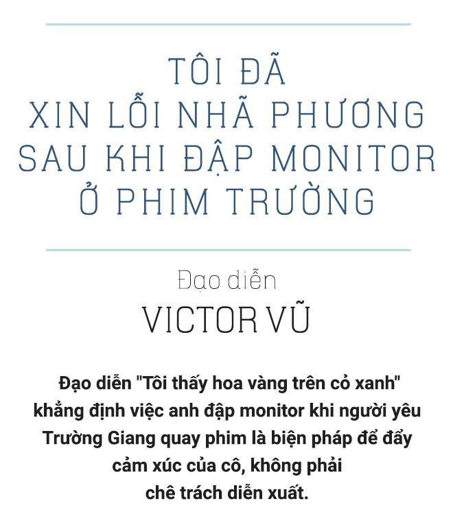 Victor Vũ: Tôi đã xin lỗi Nhã Phương sau khi đập màn hình ở phim trường-2