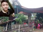 Nữ sinh bị bạn trai sát hại dã man: Bố mẹ nạn nhân coi nghi phạm 'như con cái trong nhà'