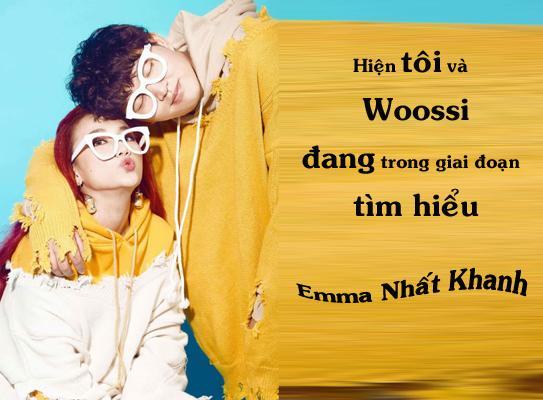 Emma Nhất Khanh của Vì yêu mà đến: Tôi và Woossi chưa chính thức hẹn hò-1