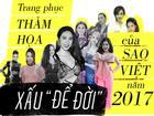 Top 10 trang phục thảm họa xấu 'để đời' của dàn mỹ nhân Việt năm 2017