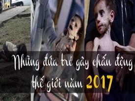 Clip: Những đứa trẻ gây chấn động truyền thông thế giới nhất năm 2017