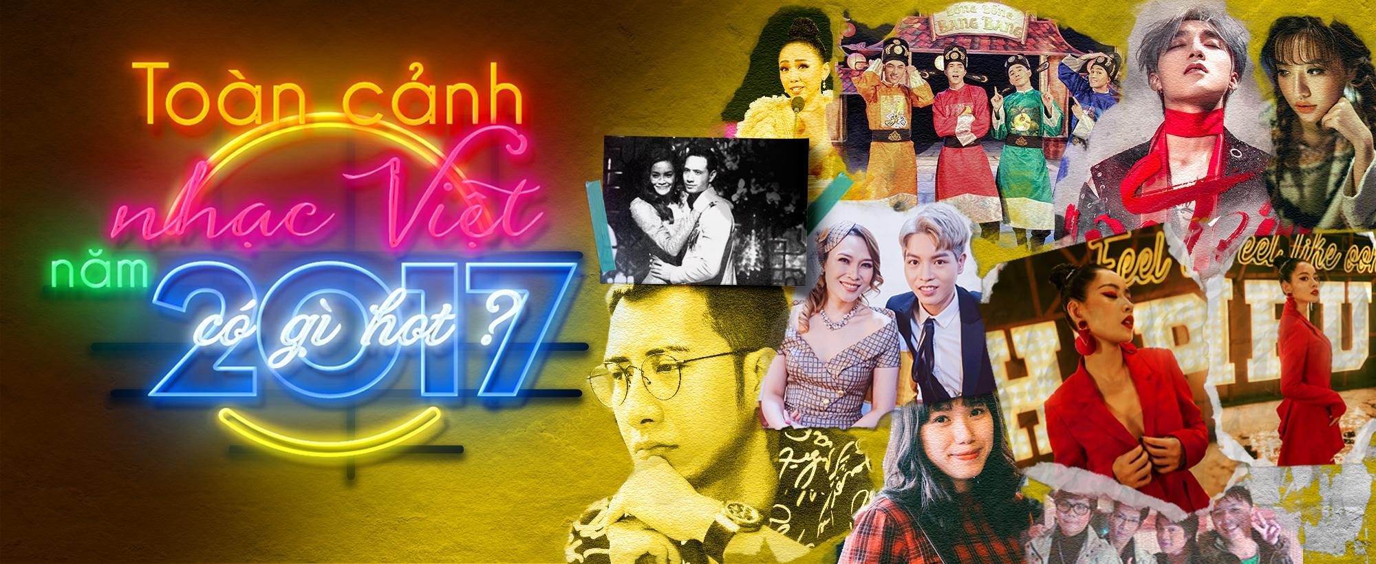 Nhạc Việt năm 2017 và những màn 'phá bom' không thể nóng hơn