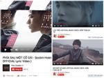 Sau 'Bống bống bang bang', đây là những MV được kì vọng làm nên những kỉ lục mới về lượt xem của Vpop 2018