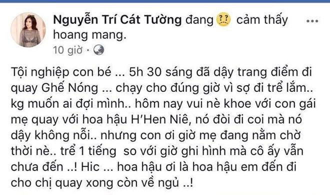 Cát Tường than thở vì Hoa hậu HHen Niê tới trường quay trễ 1 tiếng-1