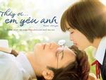 'Thầy ơi! Em Yêu Anh': Chuyện tình 'Em gái mưa' phiên bản Nhật