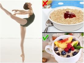 Vũ công ballet tiết lộ 10 bí quyết giúp giữ dáng mà không cần nhịn ăn