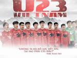 Xúc động với bộ poster 'The Winner U23 Việt Nam' cùng câu nói truyền cảm hứng của HLV Park Hang Seo